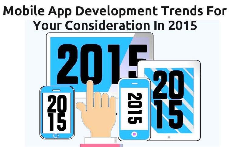 Mobile App Development Trends in 2015