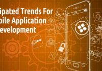 Anticipated Trends for Mobile Application Development