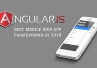 AngularJS Mobile App Development Frameworks